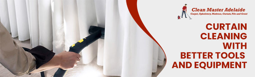 Curtain Cleaning With Better Tools And Equipment